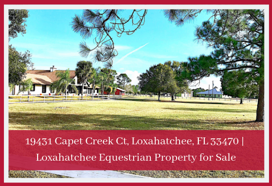 Loxahatchee FL Equestrian Property - This conveniently located Loxahatchee FL equestrian property offers the retreat, privacy, and space you need for you and your horses